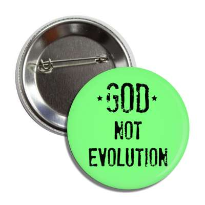 god not evolution green button