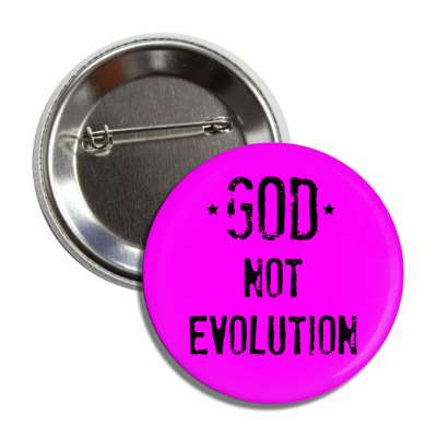 god not evolution magenta button