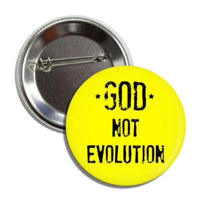 god not evolution yellow button