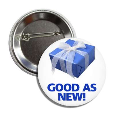 good as new birthday gift ribbon button