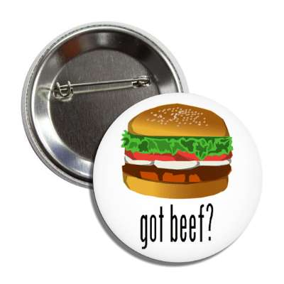 got beef? button