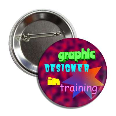graphic designer in training bad design button