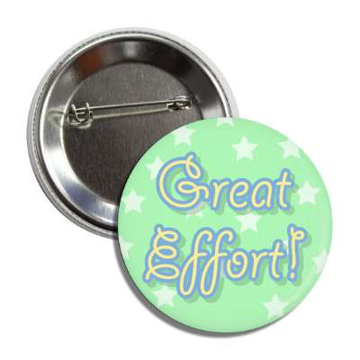 great effort student encouragement button