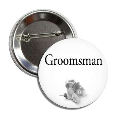 groomsman one grey flower classic button