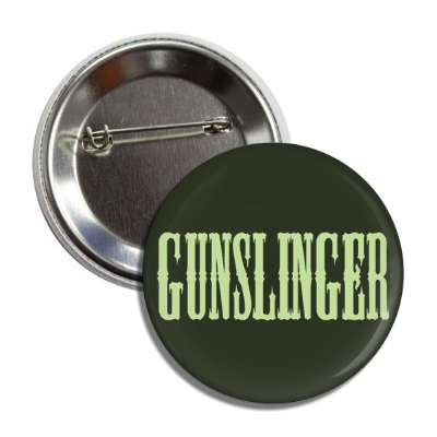 gunslinger cowboy button