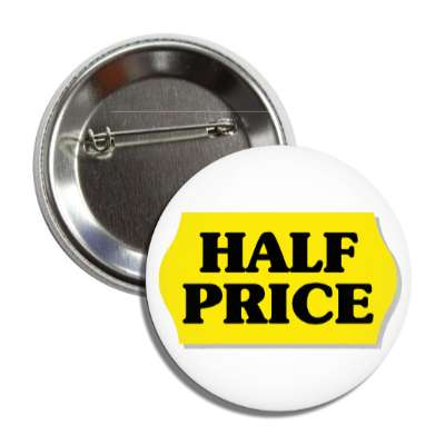 half price pricetag button