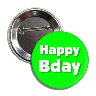 happy bday birthday green button