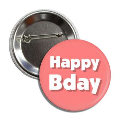 happy bday birthday pink button
