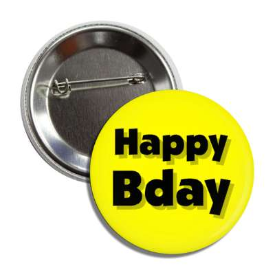 happy bday birthday yellow button