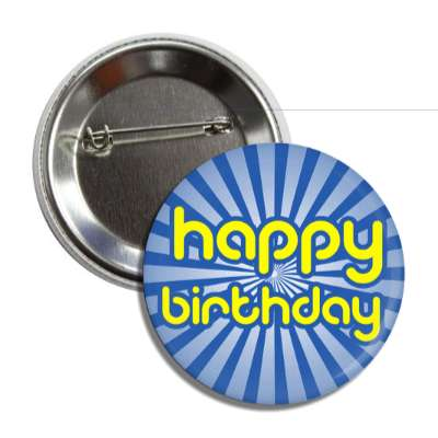 happy birthday blue rays yellow button