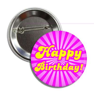 happy birthday magenta rays yellow button