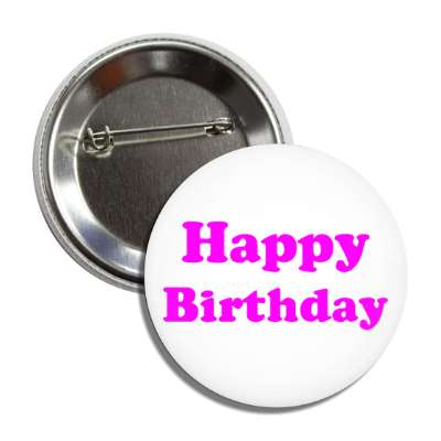 happy birthday magenta button