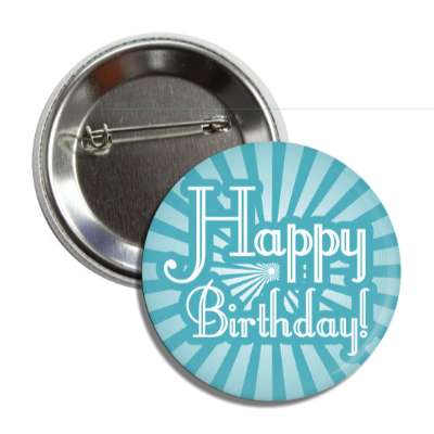 happy birthday teal rays button