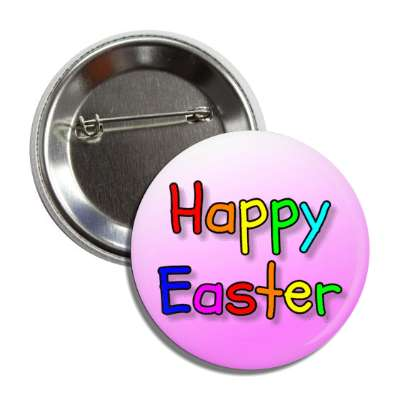 happy easter multicolor pink button