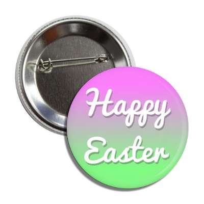 happy easter pink green cursive button