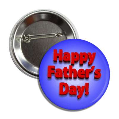 happy fathers day 3d shadow blue red button