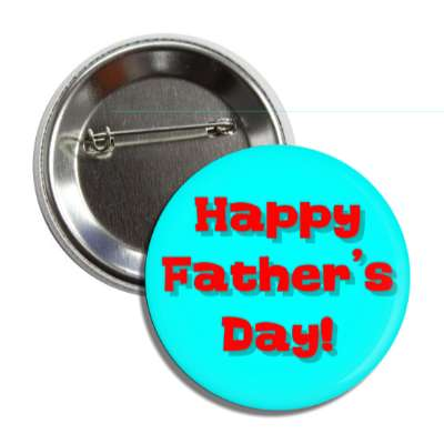 happy fathers day aqua red button