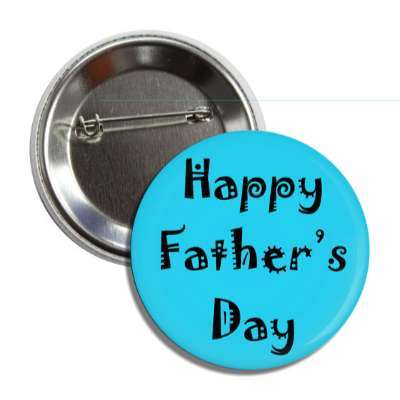 happy fathers day blue party button