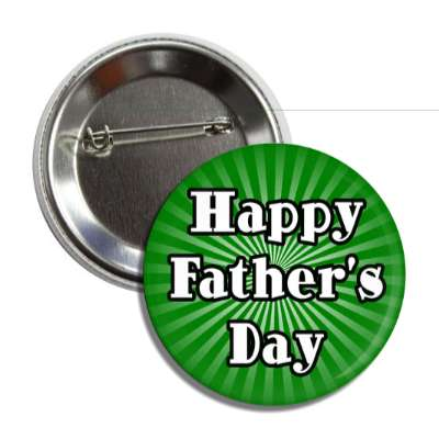 happy fathers day dark green rays button