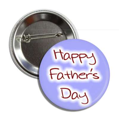 happy fathers day medium blue button