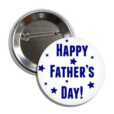 happy fathers day white stars dark blue button