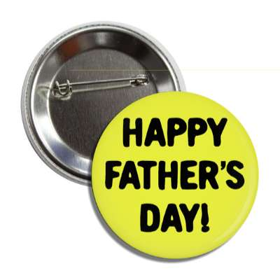 happy fathers day yellow button