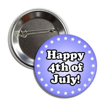happy fourth of july light blue stars button