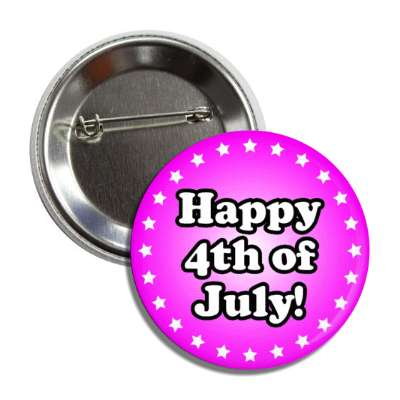 happy fourth of july magenta stars button