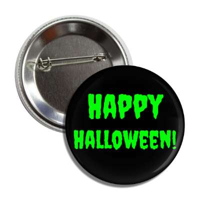 happy halloween creepy scary black button