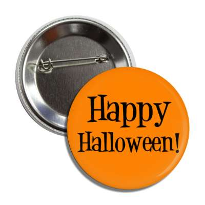 happy halloween orange black classic button