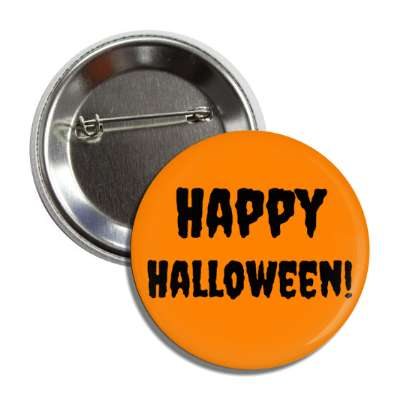 happy halloween orange creepy button