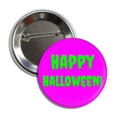 happy halloween purple green creepy button