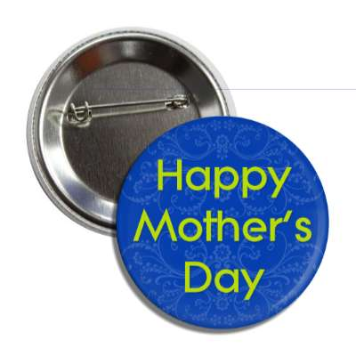 happy mothers day dark blue button