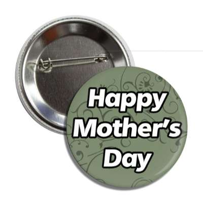 happy mothers day floral green italic button