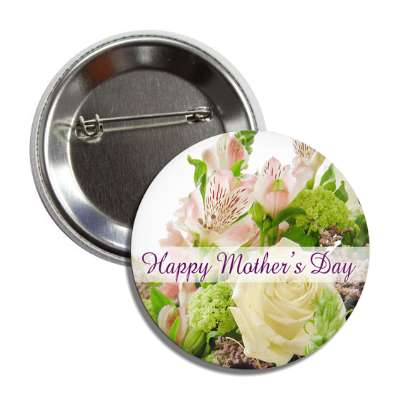 happy mothers day flowers button