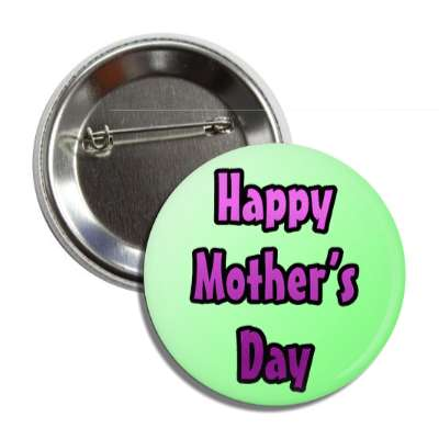 happy mothers day green purple button