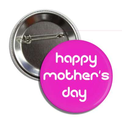 happy mothers day rounded white purple button