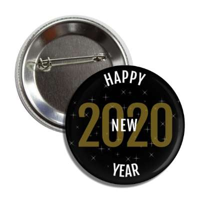 happy new year 2020 black gold white button