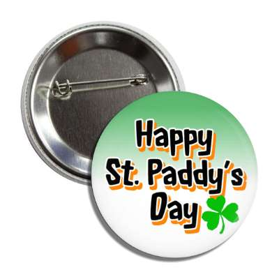 happy st paddys day shamrock button