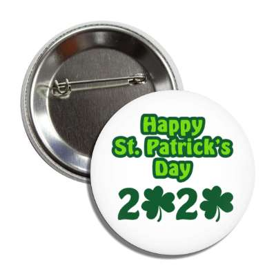 happy st patricks day 2020 white shamrock button