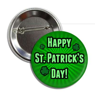 happy st patricks day dark green rays shamrock button