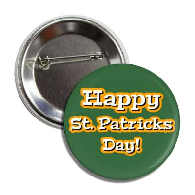 happy st patricks day dark green button