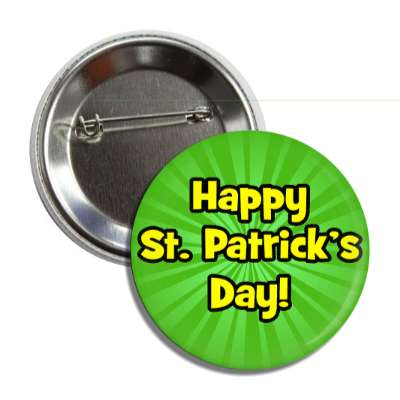 happy st patricks day green burst rays button