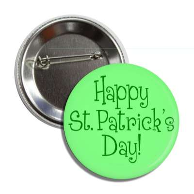 happy st patricks day light green fun button