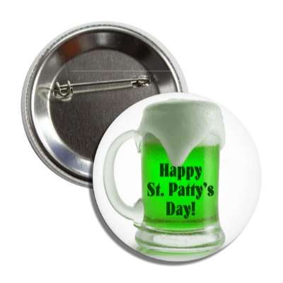 happy st pattys day beer mug button