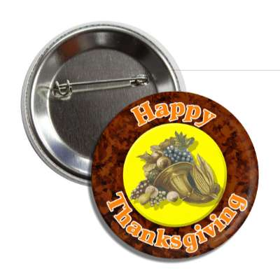 happy thanksgiving cornucopia button