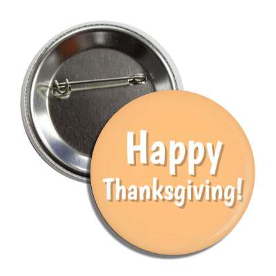 happy thanksgiving tan button