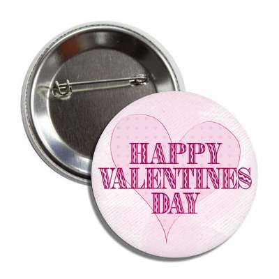 happy valentines day classy light pink heart button