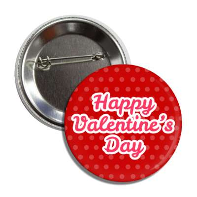 happy valentines day pink cursive red hearts button