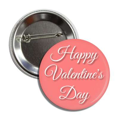 happy valentines day pink cursive button